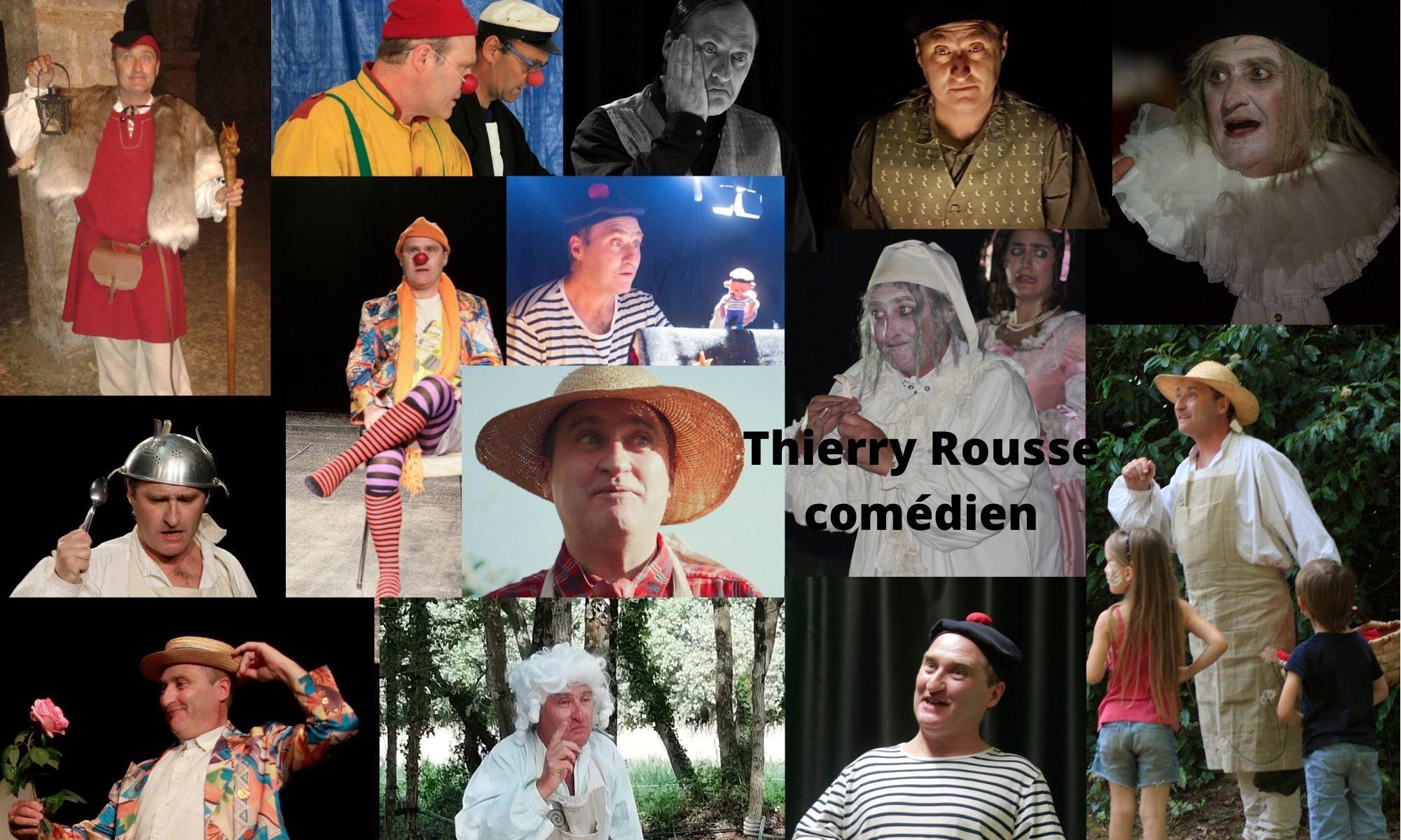 Thierry Rousse, comédien